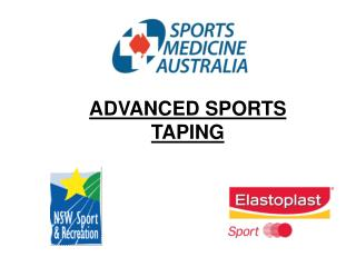 ADVANCED SPORTS TAPING