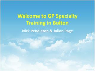 Welcome  to GP Specialty Training in Bolton