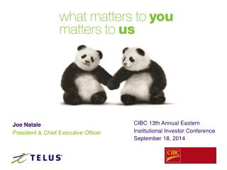 CIBC  13th  Annual Eastern Institutional Investor Conference September  18 ,  2014