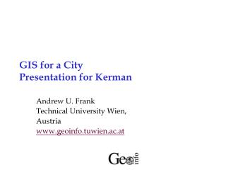 GIS for a City Presentation for Kerman