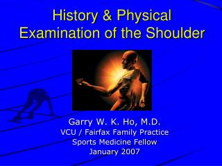 History & Physical Examination of the Shoulder