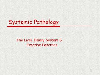 Systemic Pathology