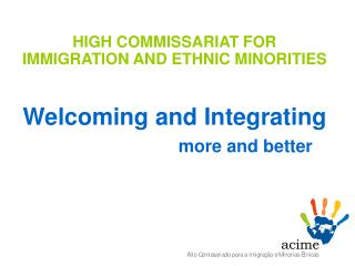 Welcoming and Integrating