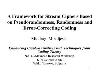 A Framework for Stream Ciphers Based on Pseudorandomness, Randomness and Error-Correcting Coding
