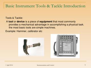 Basic Instrument Tools & Tackle Introduction