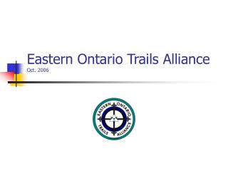 Eastern Ontario Trails Alliance Oct. 2006