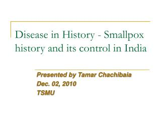 Disease in History - Smallpox history and its control in India