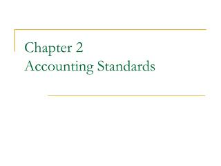 Chapter 2 Accounting Standards
