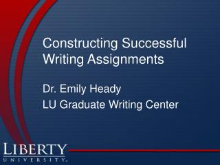 Constructing Successful  Writing Assignments