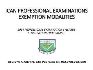 ICAN PROFESSIONAL EXAMINATIONS EXEMPTION MODALITIES