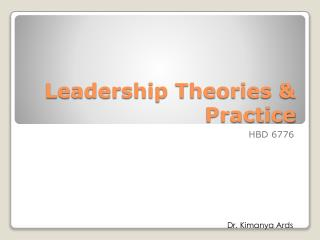 Leadership Theories & Practice