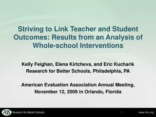 Striving to Link Teacher and Student Outcomes: Results from an Analysis of  Whole-school Interventions