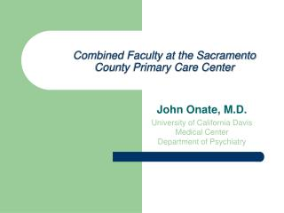 Combined Faculty at the Sacramento County Primary Care Center