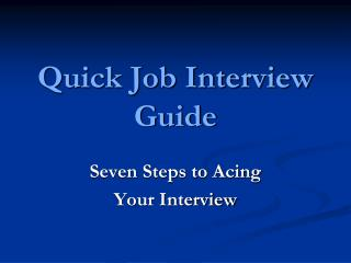 Quick Job Interview Guide