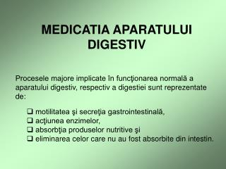 MEDICATIA APARATULUI DIGESTIV