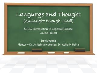 Language and Thought  (An insight through Hindi)