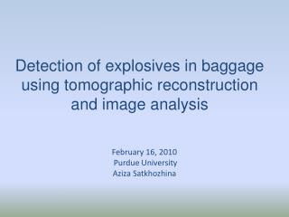 Detection of explosives in baggage using tomographic reconstruction and image analysis