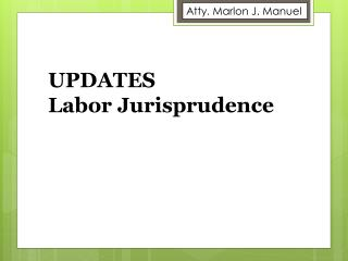 UPDATES  Labor Jurisprudence