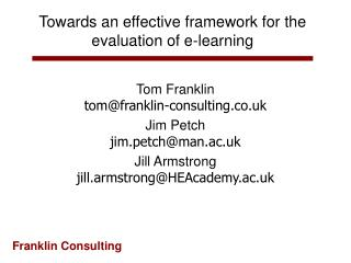 Towards an effective framework for the evaluation of e-learning