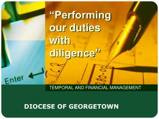 """Performing our duties with diligence"""