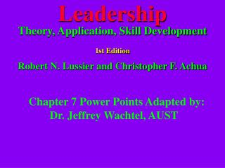 Chapter 7 Power Points Adapted by:  Dr. Jeffrey Wachtel, AUST