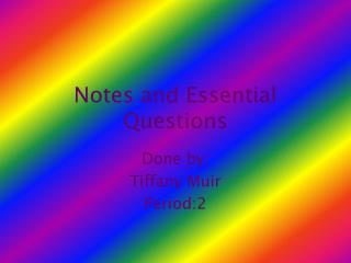 Notes and Essential Questions