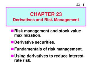 CHAPTER 23 Derivatives and Risk Management