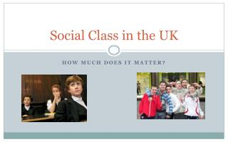 Social Class in the UK