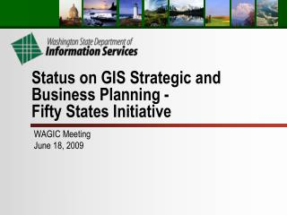 Status on GIS Strategic and Business Planning - Fifty States Initiative