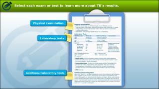 Select each exam or test to learn more about TK's results.
