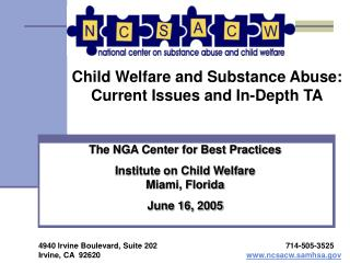 Child Welfare and Substance Abuse: Current Issues and In-Depth TA