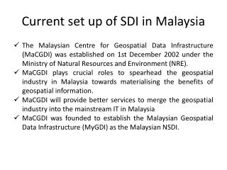 Current set up of SDI in Malaysia