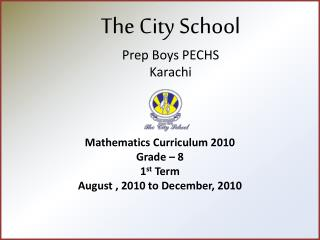 The  City School Prep  Boys  PECHS Karachi