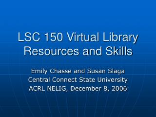 LSC 150 Virtual Library Resources and Skills