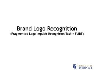 Brand Logo Recognition Fragmented Logo Implicit Recognition Task  FLIRT