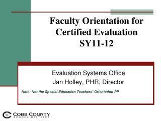 Faculty Orientation for Certified Evaluation  SY11-12