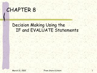 Decision Making Using the IF and EVALUATE Statements