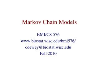 Markov Chain Models