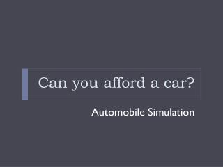 Can you afford a car?