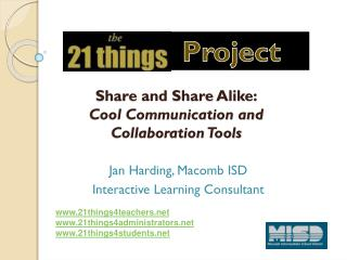 Share and Share Alike: Cool Communication and  Collaboration Tools