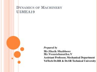 Dynamics of Machinery U5MEA19