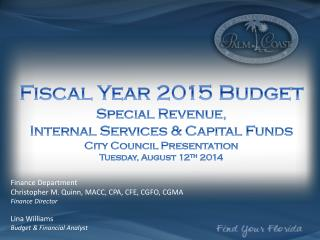 Fiscal Year  2015 Budget  Special Revenue,  Internal Services & Capital Funds