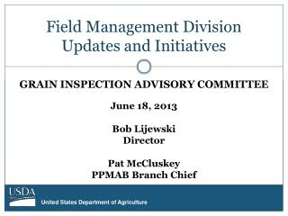 Field Management Division Updates and Initiatives