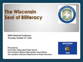 The Wisconsin  Seal of  Biliteracy