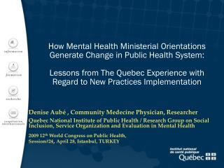 How Mental Health Ministerial Orientations Generate Change in Public Health System: