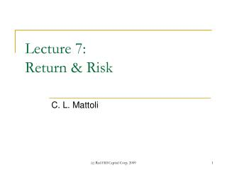 Lecture 7: Return & Risk