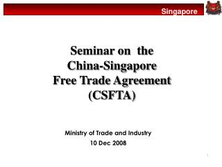 Seminar on  the  China-Singapore  Free Trade Agreement  (CSFTA)