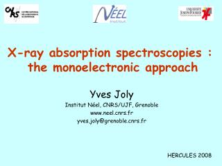 X-ray absorption spectroscopies :  the monoelectronic approach