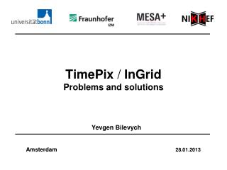 TimePix  /  InGrid Problems and solutions
