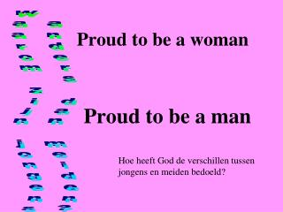Proud to be a woman